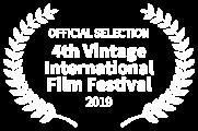 OFFICIAL SELECTION - 4th Vintage International Film Festival - 2019